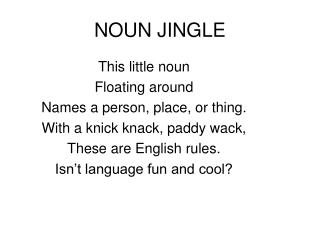 NOUN JINGLE