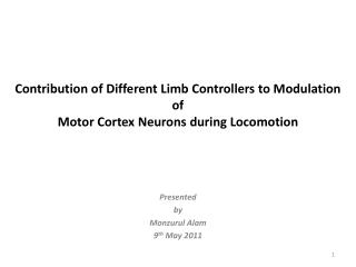 Contribution of Different Limb Controllers to Modulation of Motor Cortex Neurons during Locomotion