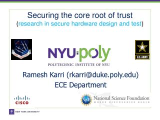 Securing the core root of trust ( research in secure hardware design and test )