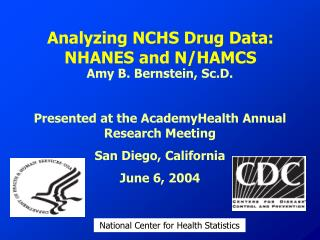 Analyzing NCHS Drug Data:   NHANES and N/HAMCS