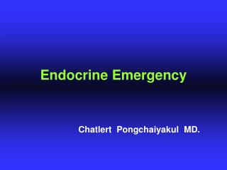 Endocrine Emergency