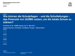 Workshop an der  QUIMS-Tagung vom 15.  März 2014
