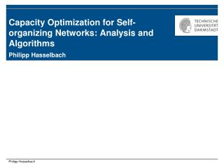 Capacity Optimization for Self-organizing Networks: Analysis and Algorithms