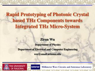 Rapid Prototyping of Photonic Crystal based THz Components towards Integrated THz Micro-System