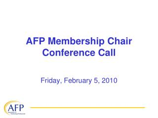 AFP Membership Chair Conference Call