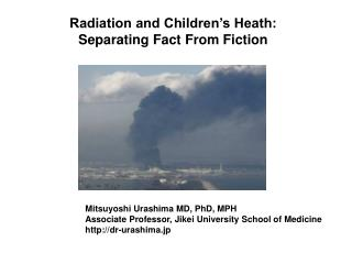 Radiation and Children's Heath: Separating Fact From Fiction