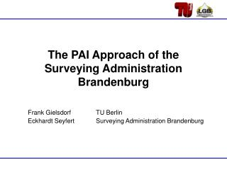 The PAI Approach of the Surveying Administration Brandenburg
