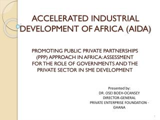 ACCELERATED INDUSTRIAL DEVELOPMENT OF AFRICA (AIDA)