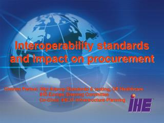 Interoperability standards and impact on procurement