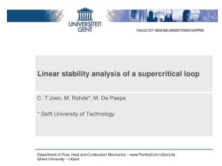 Linear stability analysis of a supercritical loop