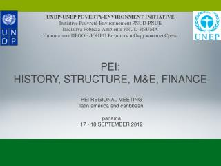 PEI REGIONAL MEETING latin america and caribbean panama 17 - 18 SEPTEMBER 2012