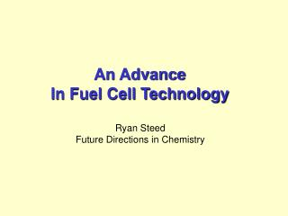 An Advance In Fuel Cell Technology