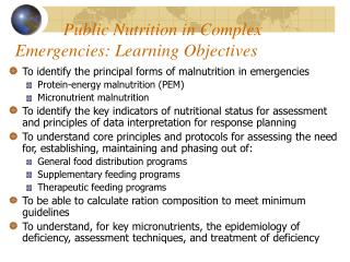 Public Nutrition in Complex Emergencies: Learning Objectives