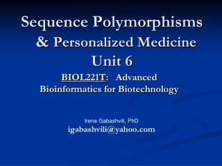 Sequence Polymorphisms    &  Personalized Medicine Unit 6