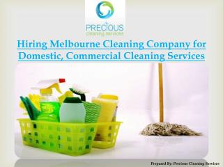 Hiring Melbourne Cleaning Company for Domestic Cleaning