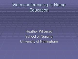Videoconferencing in Nurse Education