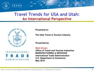 Travel Trends for USA and Utah: An International Perspective
