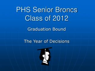 PHS Senior Broncs Class of 2012