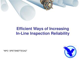 Efficient Ways of Increasing  In-Line Inspection  Reliability