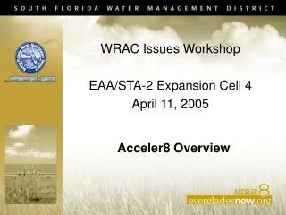 WRAC Issues Workshop EAA/STA-2 Expansion Cell 4 April 11, 2005