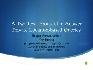 A Two-level Protocol to Answer Private Location-based Queries