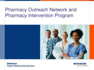 Pharmacy Outreach  Network and Pharmacy Intervention Program