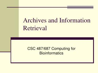 Archives and Information Retrieval