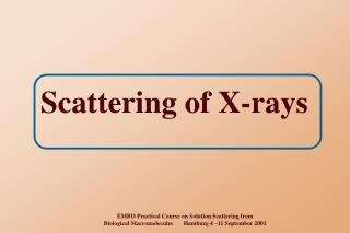 Scattering of X-rays