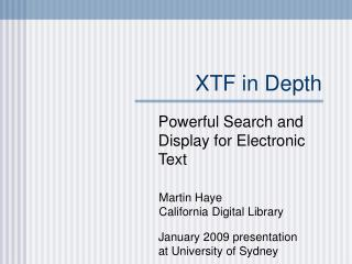 XTF in Depth