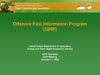 Offshore Pest Information Program (OPIP)