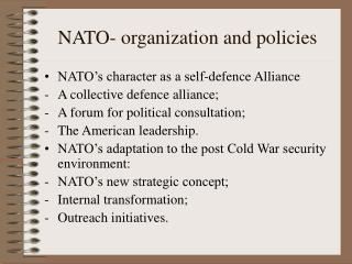 NATO- organization and policies