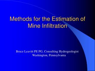 Methods for the Estimation of Mine Infiltration