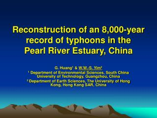 Reconstruction of an 8,000-year record of typhoons in the Pearl River Estuary, China