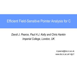 Efficient Field-Sensitive Pointer Analysis for C