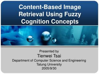 Content-Based Image Retrieval Using Fuzzy Cognition Concepts
