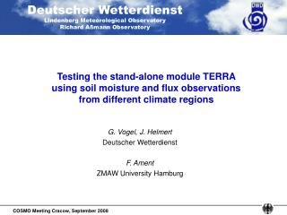 G. Vogel, J. Helmert Deutscher Wetterdienst F. Ament  ZMAW University Hamburg