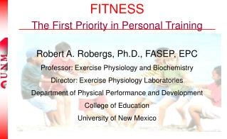 FITNESS The First Priority in Personal Training