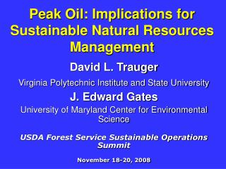 Peak Oil: Implications for Sustainable Natural Resources Management