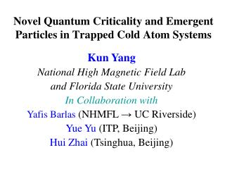 Novel Quantum Criticality and Emergent Particles in Trapped Cold Atom Systems