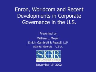 Enron, Worldcom and Recent Developments in Corporate Governance in the U.S.