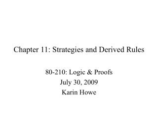 Chapter 11: Strategies and Derived Rules