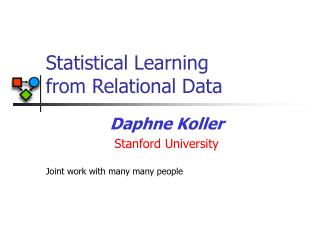 Statistical Learning  from Relational Data