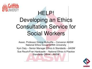 HELP!  Developing an Ethics Consultation Service for Social Workers