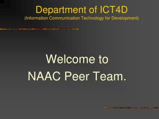 Department of ICT4D  (Information Communication Technology for Development)