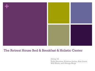 The Retreat House Bed & Breakfast & Holistic Center