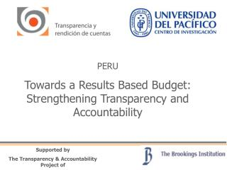 PERU Towards a Results Based Budget: Strengthening Transparency and Accountability