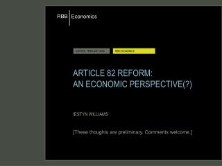 ARTICLE 82 REFORM: AN ECONOMIC PERSPECTIVE(?)