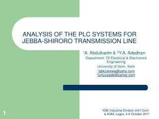 ANALYSIS OF THE PLC SYSTEMS FOR JEBBA-SHIRORO TRANSMISSION LINE