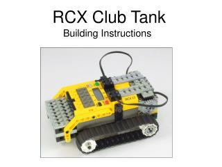 RCX Club Tank