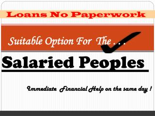 Instant Financial Relief For Every Salaried People